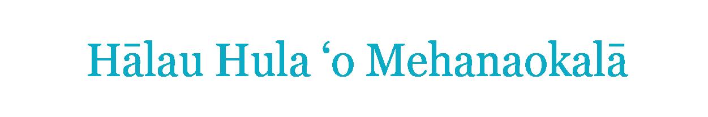 Hālau Hula 'o Mehanaokalā